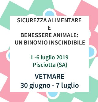 Sicurezza Alimentare E Benessere Animale Un Binomio Inscindibile Al Via Vetmare 2019 Societa Italiana Di Medicina Veterinaria Preventiva